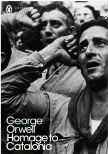 Orwell's Homage to Catalonia in the post Why Orwell Matters